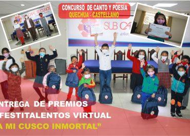 """Entrega de Premios – Primer Festitalentos Virtual, """"A mi Cusco Inmortal"""""""