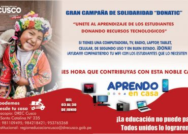 """Programa educativo Aprendo en Casa, llega al 82 % de niños y jóvenes en la Región Cusco, además lanzan campaña de donativos de recursos tecnológicos """"DONATIC"""" para estudiantes de provincias que no cuentan con herramientas para educación a distancia."""